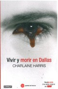 VIVIR O MORIR EN DALLAS (TRUE BLOOD)